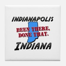indianapolis indiana - been there, done that Tile
