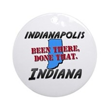 indianapolis indiana - been there, done that Ornam