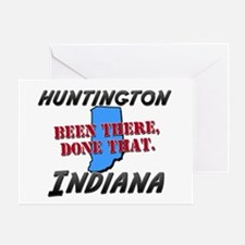huntington indiana - been there, done that Greetin
