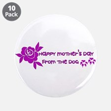 "Happy Mother's Day From The 3.5"" Button (10 pack)"