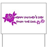 Mother 27s day dog Yard Signs
