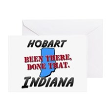 hobart indiana - been there, done that Greeting Ca