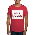 raul rules Dark T-Shirt