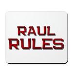 raul rules Mousepad