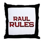 raul rules Throw Pillow