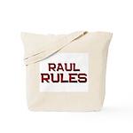 raul rules Tote Bag