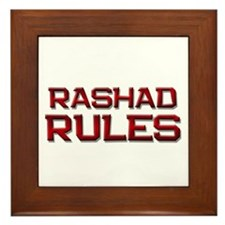 rashad rules Framed Tile