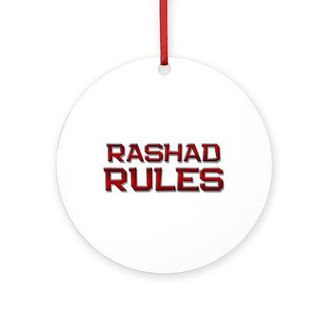 rashad rules Ornament (Round)