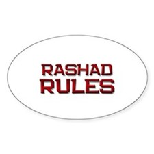 rashad rules Oval Decal
