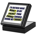 I'd rather have Money in my p Keepsake Box