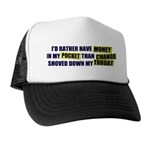 I'd rather have Money in my p Trucker Hat