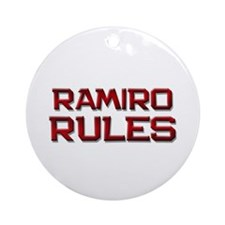 ramiro rules Ornament (Round)