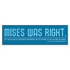 Mises Was Right Bumper Bumper Sticker