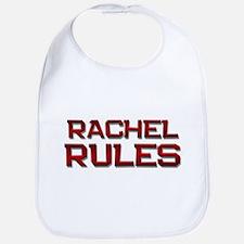 rachel rules Bib