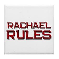 rachael rules Tile Coaster