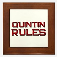 quintin rules Framed Tile