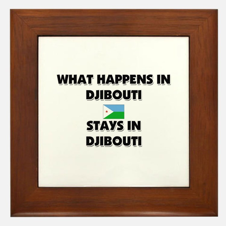 What Happens In DJIBOUTI Stays There Framed Tile
