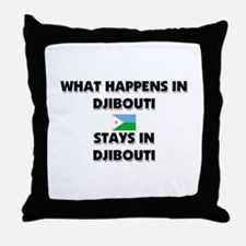 What Happens In DJIBOUTI Stays There Throw Pillow