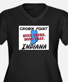 crown point indiana - been there, done that Women'