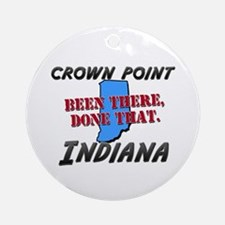 crown point indiana - been there, done that Orname