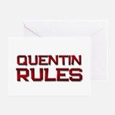 quentin rules Greeting Card