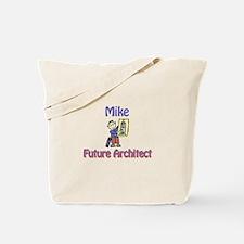 Mike - Future Architect Tote Bag