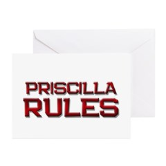 priscilla rules Greeting Cards (Pk of 10)
