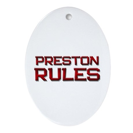 preston rules Oval Ornament