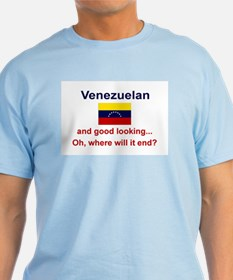 Good Looking Venezuelan T-Shirt