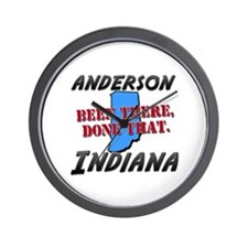 anderson indiana - been there, done that Wall Cloc