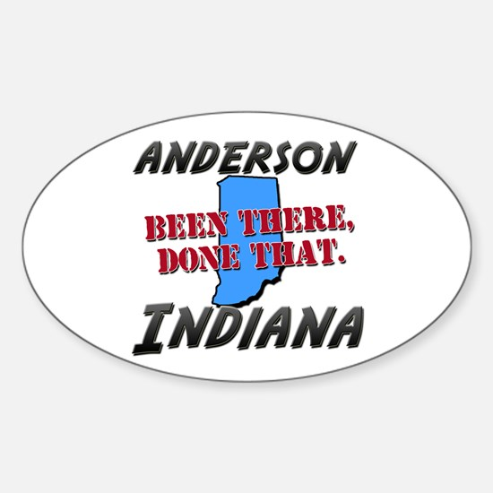 anderson indiana - been there, done that Decal