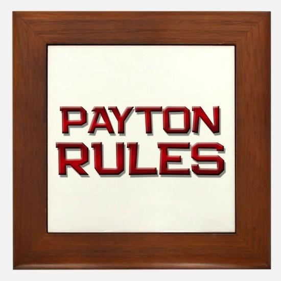 payton rules Framed Tile