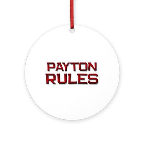 payton rules Ornament (Round)