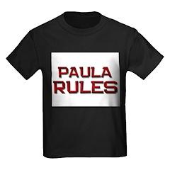 paula rules T