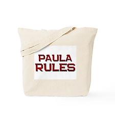 paula rules Tote Bag