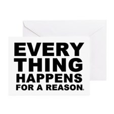 Everthing Happens For A Reaso Greeting Cards (Pack