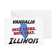 vandalia illinois - been there, done that Greeting