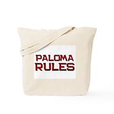 paloma rules Tote Bag