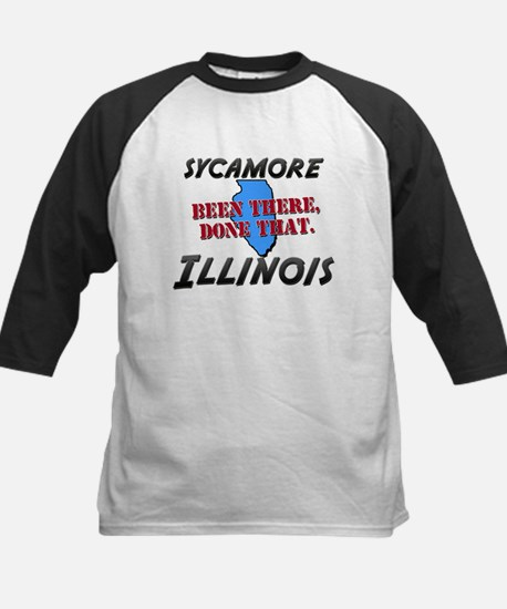 sycamore illinois - been there, done that Tee