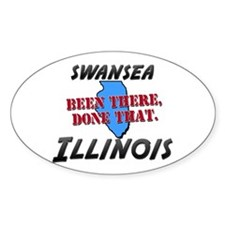 swansea illinois - been there, done that Decal