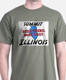 summit illinois - been there, done that T-Shirt