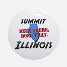summit illinois - been there, done that Ornament (