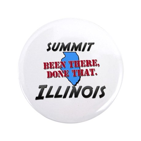 """summit illinois - been there, done that 3.5"""" Butto"""
