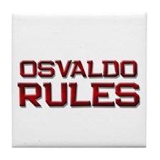 osvaldo rules Tile Coaster