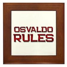 osvaldo rules Framed Tile