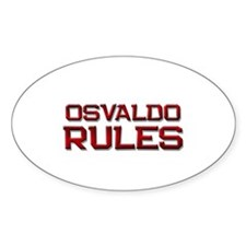 osvaldo rules Oval Decal