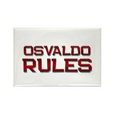osvaldo rules Rectangle Magnet