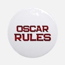 oscar rules Ornament (Round)