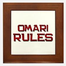 omari rules Framed Tile