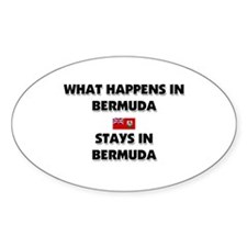 What Happens In BERMUDA Stays There Oval Decal